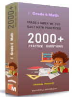 Grade 6 quick witted daily math practices